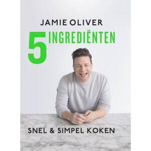 5 ingrediënten - Jamie Oliver Kookboek