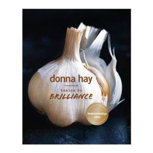 Basics to Brilliance - Donna Hay Kookboek